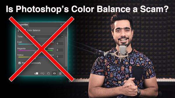 """Is Photoshop's Color Balance Adjustment a """"SCAM?"""" Watch This Video & Find Out"""