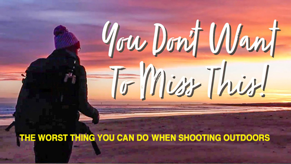The Worst Thing Travel & Nature Photographers Can Do (VIDEO)