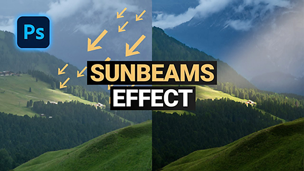 Add Impact to Nature & Travel Photos with Realistic Sunbeams in Photoshop (VIDEO)