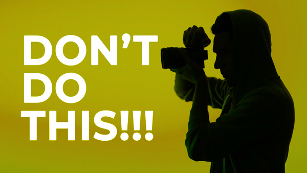 DON'T Let These Bad Habits SPOIL Your Photos (VIDEO)