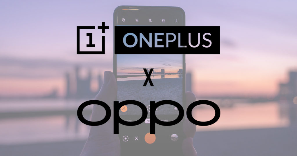 OnePlus Merging with Oppo, Will Still Operate Independently