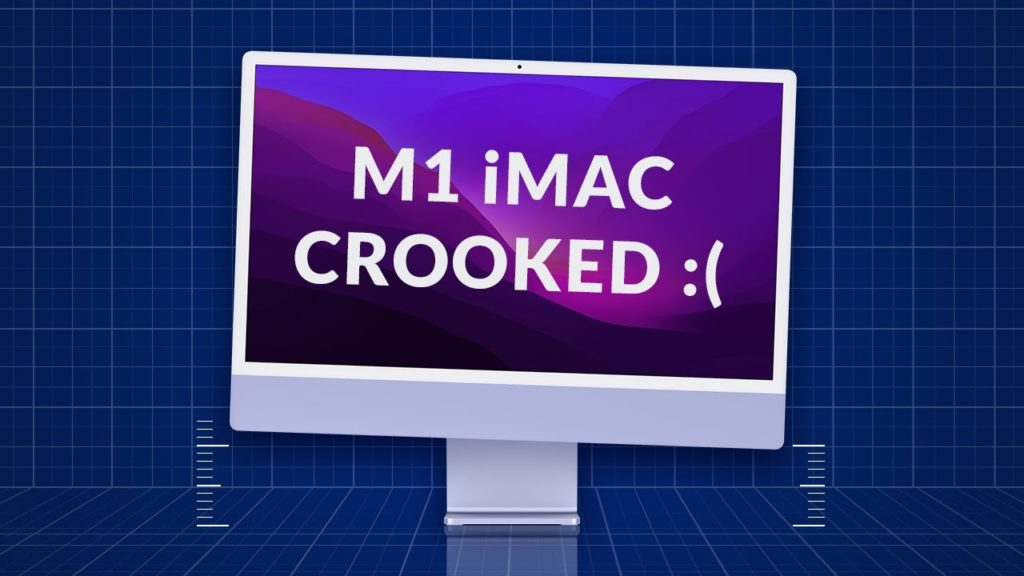 Some New Apple M1 iMacs Are Arriving Crooked: Report