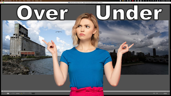 Editing Basics: Dealing with Under- & Overexposed Images (VIDEO)