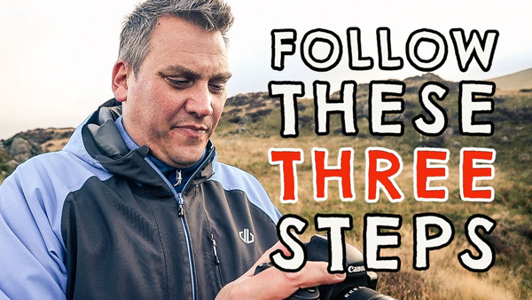 Capture Better Travel & Nature Photographs with 3 Simple Steps (VIDEO)